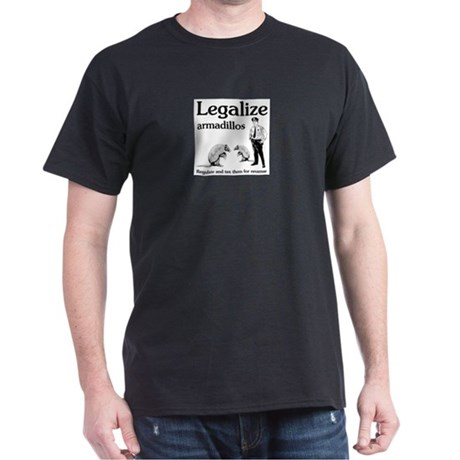 legalize-regulate-tax-armadillos.gif T-Shirt