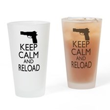Keep Calm and Reload Drinking Glass