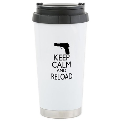 Keep Calm and Reload Stainless Steel Travel Mug