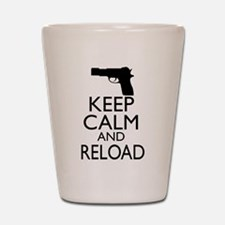 Keep Calm and Reload Shot Glass