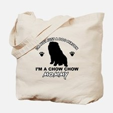 Chow Chow Mommy Tote Bag
