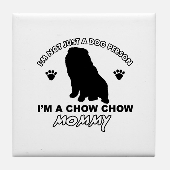 Chow Chow Mommy Tile Coaster