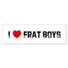 I * Frat Boys Bumper Bumper Sticker