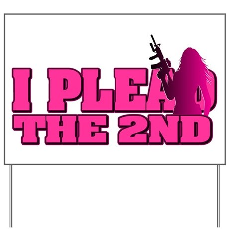 Plead the 2nd - Women Yard Sign