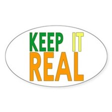 Keep it Real Oval Sticker