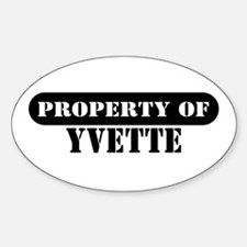 Property of Yvette Oval Decal