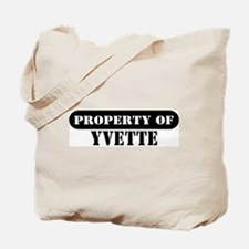 Property of Yvette Tote Bag