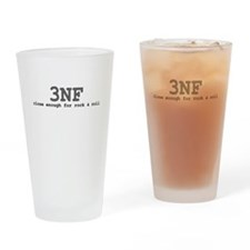 3NF: close enough for rock & roll Drinking Glass