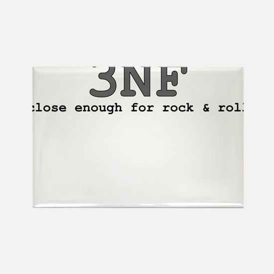 3NF: close enough for rock & roll Rectangle Magnet
