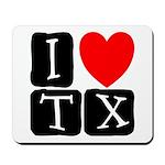 I Love TX Mousepad