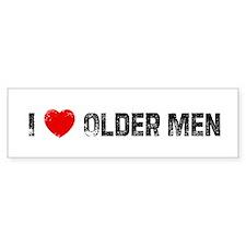 I * Older Men Bumper Bumper Sticker