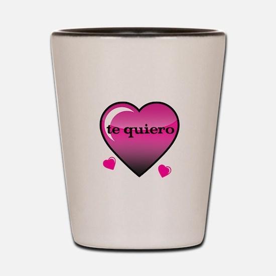 te quiero-I love you Shot Glass