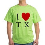 I Love TX Green T-Shirt