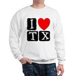 I Love TX Sweatshirt