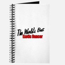 """The World's Best Exotic Dancer"" Journal"