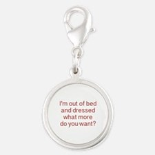 What more do you want ? Silver Round Charm