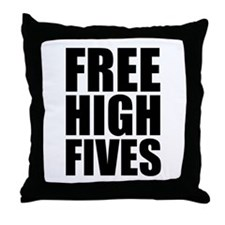 FREE HIGH FIVES Throw Pillow