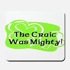 Mighty Craic Mousepad