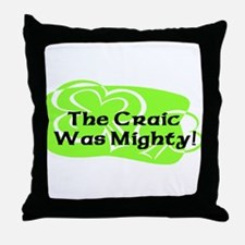 Mighty Craic Throw Pillow