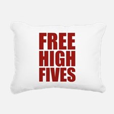 FREE HIGH FIVES Rectangular Canvas Pillow