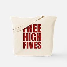 FREE HIGH FIVES Tote Bag