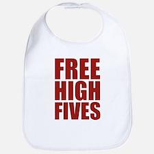 FREE HIGH FIVES Bib