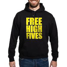 FREE HIGH FIVES Hoody