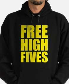 FREE HIGH FIVES Hoody