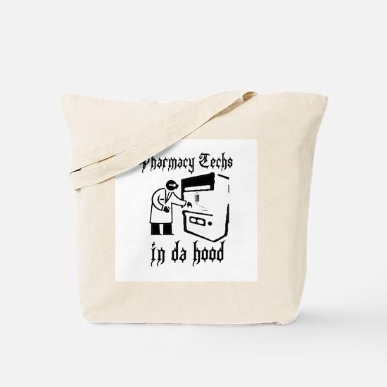 Pharmacy tech's in da hood Tote Bag