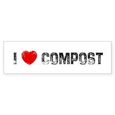 I * Compost Bumper Bumper Sticker