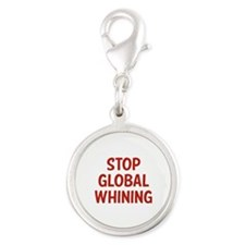 Stop Global Whining Silver Round Charm