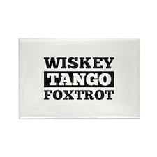 Wwwiskey Tango Foxtrot Rectangle Magnet