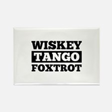 Wwwiskey Tango Foxtrot Rectangle Magnet