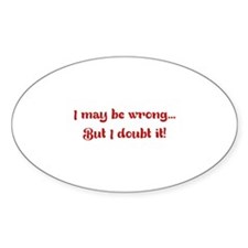 I may be wrong... But I doubt it! Decal