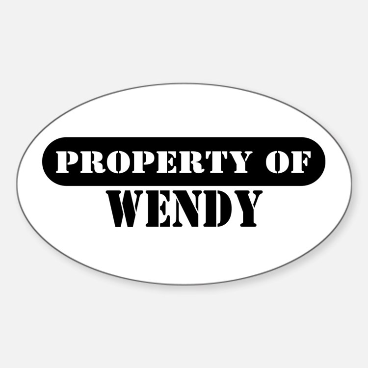 Property of Wendy Oval Decal