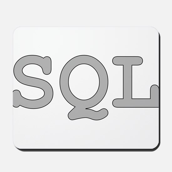 SQL: Structured Query Language Mousepad