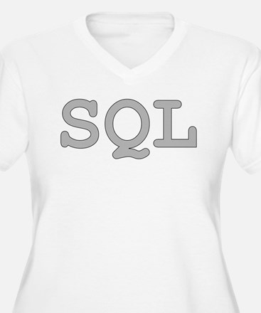 SQL: Structured Query Language Plus Size T-Shirt