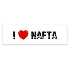 I * NAFTA Bumper Bumper Sticker