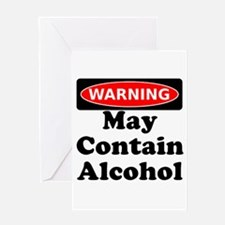 May Contain Alcohol Warning Greeting Card