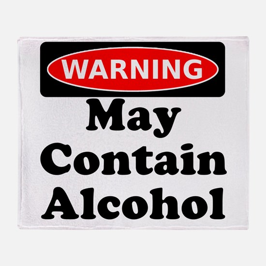May Contain Alcohol Warning Throw Blanket
