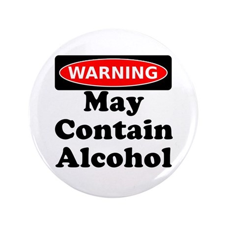 "May Contain Alcohol Warning 3.5"" Button (100 pack)"