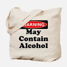 May Contain Alcohol Warning Tote Bag