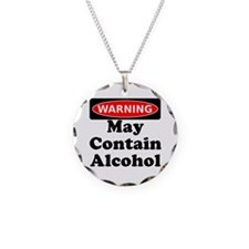 May Contain Alcohol Warning Necklace