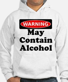May Contain Alcohol Warning Hoodie