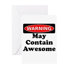 Warning May Contain Awesome Greeting Card