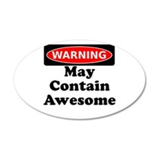 Warning May Contain Awesome Wall Decal