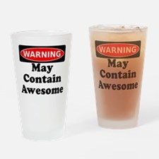 Warning May Contain Awesome Drinking Glass