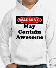 Warning May Contain Awesome Hoodie