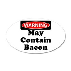 May Contain Bacon Warning Wall Decal