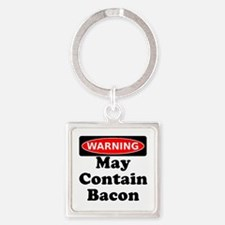 May Contain Bacon Warning Keychains